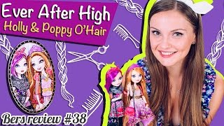Holly and Poppy O'Hair (Холли и Поппи О'Хэйр) Ever After High Обзор и Распаковка  Review BJH20