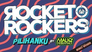 Rocket Rockers - Pilihanku (by Maliq & D'Essentials) Official Lyric Video