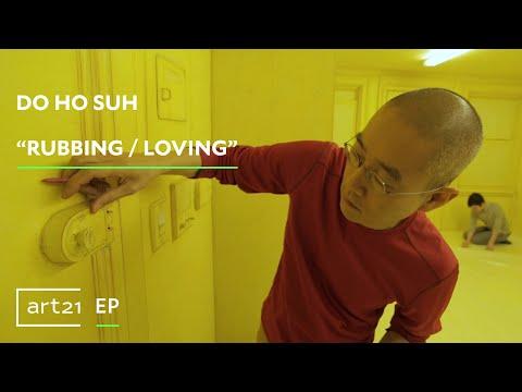 "Do Ho Suh: ""Rubbing / Loving"" | Art21 ""Exclusive"""