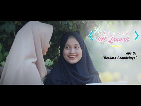 EPS 01| Ukhuwah till Jannah |
