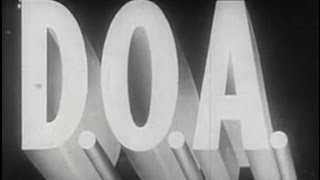 D.O.A. (1950) [Film Noir] [Drama]