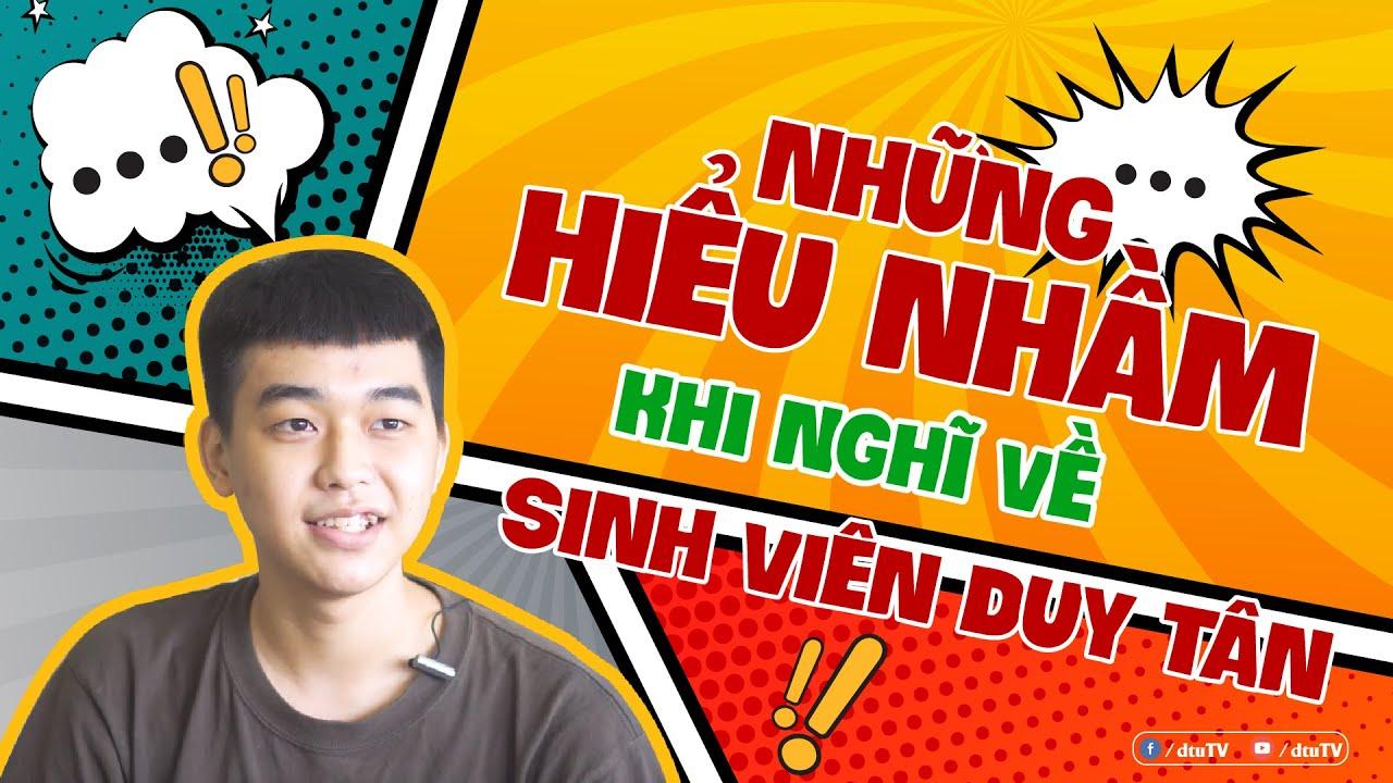 [dtuTV] Phỏng vấn Sinh viên   Những hiểu lầm khi nghĩ về sinh viên Duy Tân !?