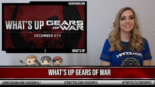 What's Up Gears of War News This Week 06/12/2018