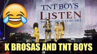 LAFTRIP! K BROSAS KULITAN WITH TNT BOYS | TNT BOYS LISTEN - THE BIG SHOT CONCERT