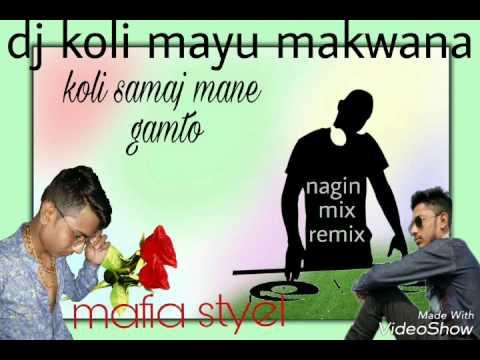 koli mayu makwana koli samaj mane gamto dj rock star mandhata song remix
