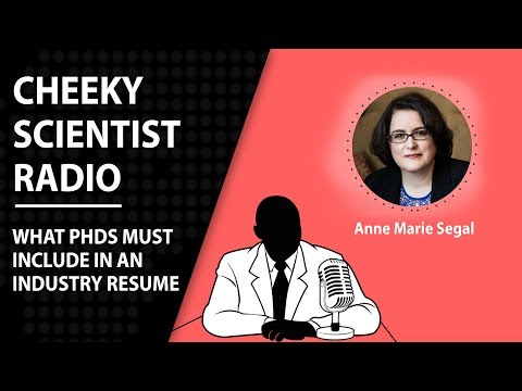 Cheeky Scientist Radio Episode 30: What PhDs Must Include In An Industry Resume