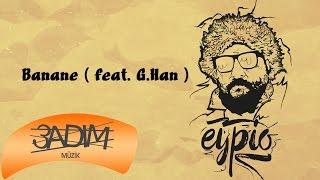 Eypio feat. G.Han - #Banane (Official Audio)
