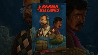 The Karma Killings