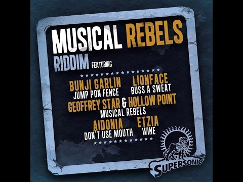 Various Artists - Musical Rebels Riddim (Supersonic Sound) [Full Album]
