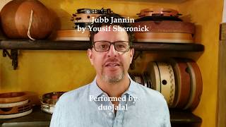 duoJalal plays Jubb Jannin by Yousif Sheronick