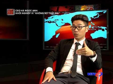 """CEO Hà Ngọc Anh - Khởi nghiệp vì """"không sợ thất bạ"""