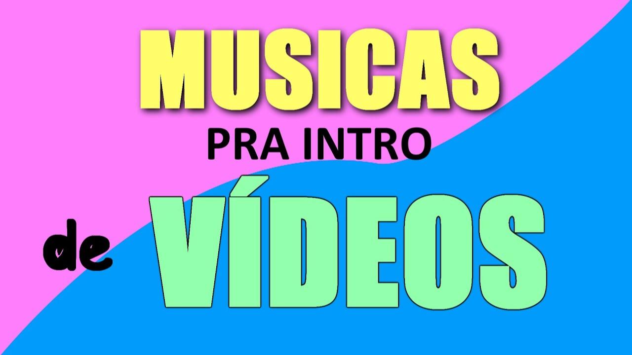 Musica Pra Intro De Videos Youtube