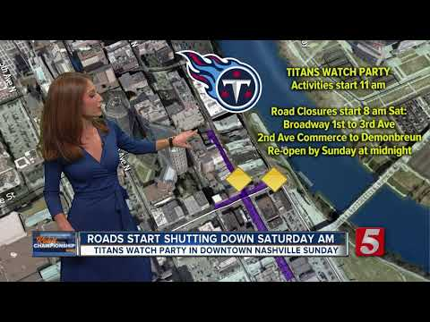 Titans Watch Party to close downtown roads