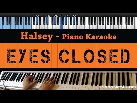 Halsey - Eyes Closed - LOWER Key (Piano Karaoke / Sing Along)