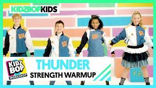 KIDZ BOP Kids - Thunder (KIDZ BOP Workshop Strength Warmup)