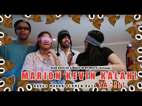 MARION KEVIN KALAH! HARUS MAKAN PERMEN RASA TA*!!! | BEAN BOOZLED X WHATS IN MY MOUTH CHALLENGE!