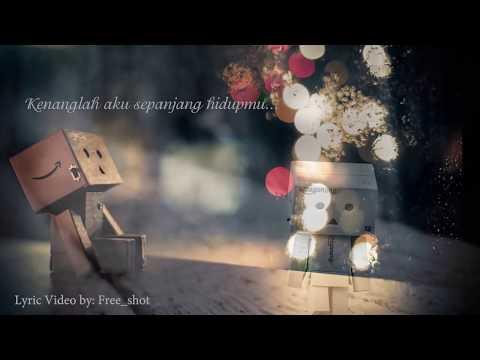 Naff -  Kenanglah Aku (lyric Video)
