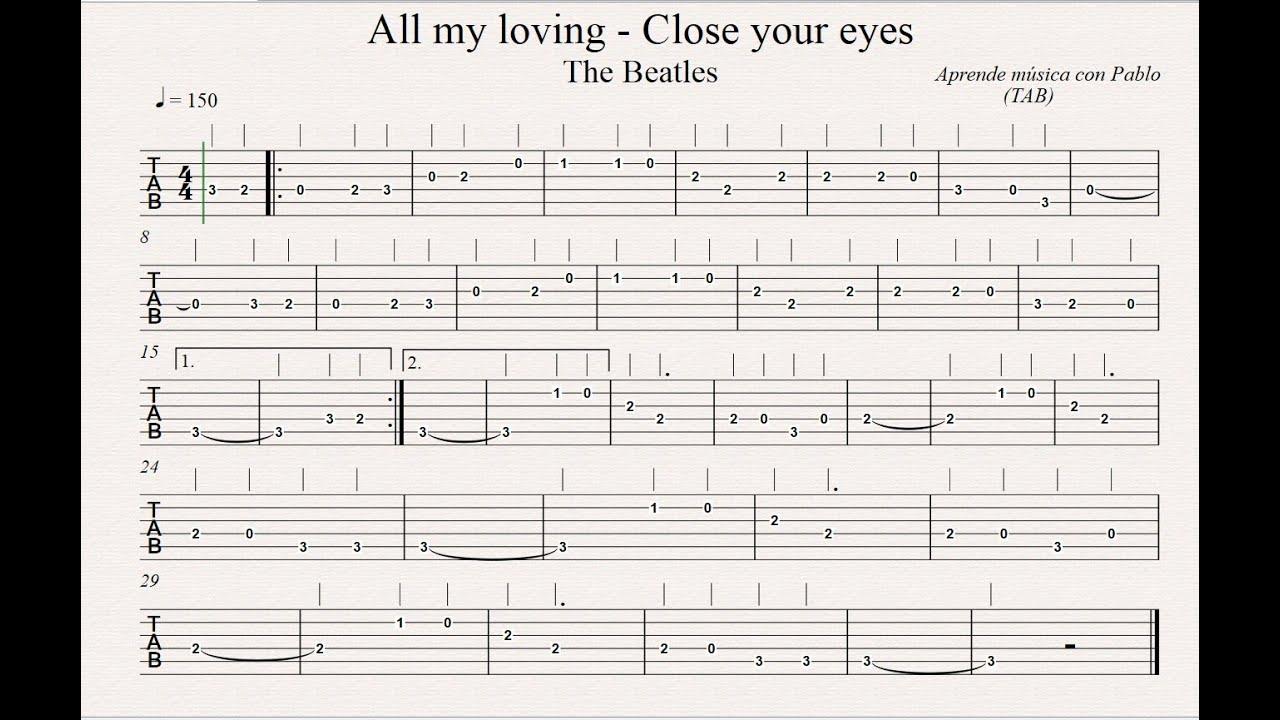 ALL MY LOVING (CLOSE YOUR EYES): TAB (guitarra   ) (tablatura con playback)