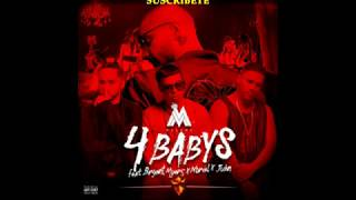 4 babys - Maluma Ft Noriel,Bryant Myers Y Juhn all star(Official Lyric Video) 2016 2017