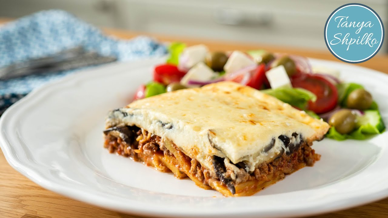Мусака | Подробный Рецепт | Греческий Ужин | Greek Moussaka | Tanya Shpilko