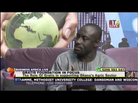The Role Of Gratis In Supporting Ghana's Agric Culture