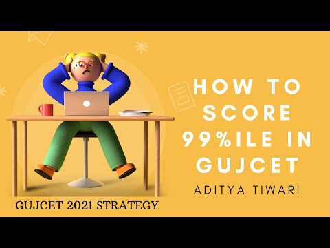 GUJCET 2021 STRATEGY|how i scored 99pr in gujcet|