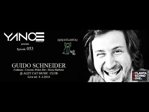 Download GUIDO SCHNEIDER LIVE SET @ALLEYCAT CLUB YANCEPODCAST 053 DJ GUEST