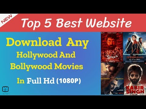 Top 5 Website to download Hollywood and Bollywood movies in 1080p (August) 2019