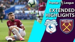 Cardiff City v. West Ham | PREMIER LEAGUE EXTENDED HIGHLIGHTS | 3/9/19 | NBC Sports