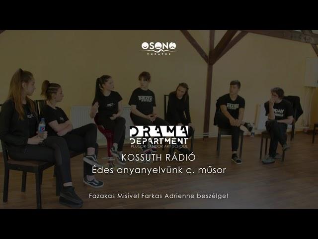 Osonó Színházműhely - Kossuth Rádió Édes anyanyelvünk c. műsor