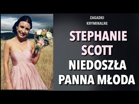 SPRAWA STEPHANIE SCOTT | KAROLINA ANNA