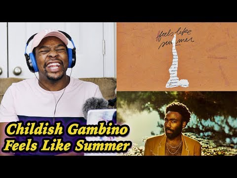 THE WAY YOU MAKE ME FEEL!! Childish Gambino - Feels Like Summer REACTION | Jamal_Haki