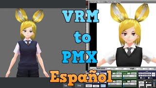 VRM a PMX tutorial en español vTuberRS