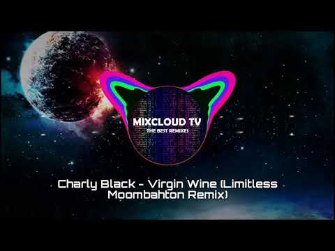 Charly Black - Virgin Wine ( Limitless Moombahton Remix)