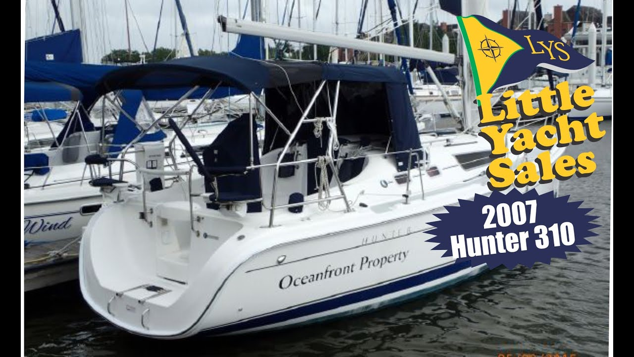 Sold 2007 Hunter 310 Sailboat For Sale At Little Yacht Sales