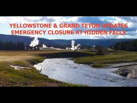 Yellowstone Updates & Emergency Closures at Hidden Falls & Inspiration Point