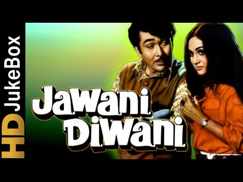 Jawani Diwani 1972 | Full Video Songs Jukebox | Randhir Kapoor, Jaya Bachchan, Nirupa Roy