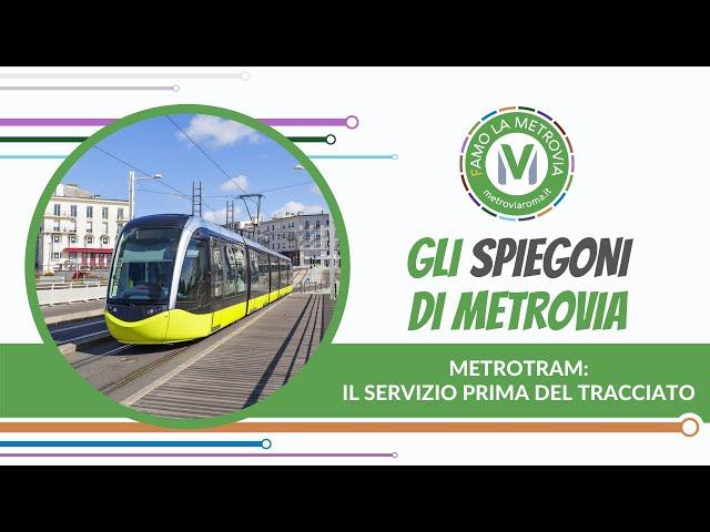 18  METROTRAM  IL SERVIZIO PRIMA DEL TRACCIATO  - Gli Spiegoni di Metrovia