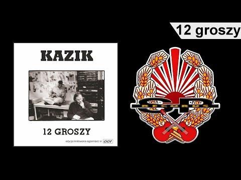 KAZIK - 12 groszy [OFFICIAL AUDIO]