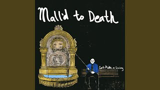 Watch Malld To Death Malld To Death video