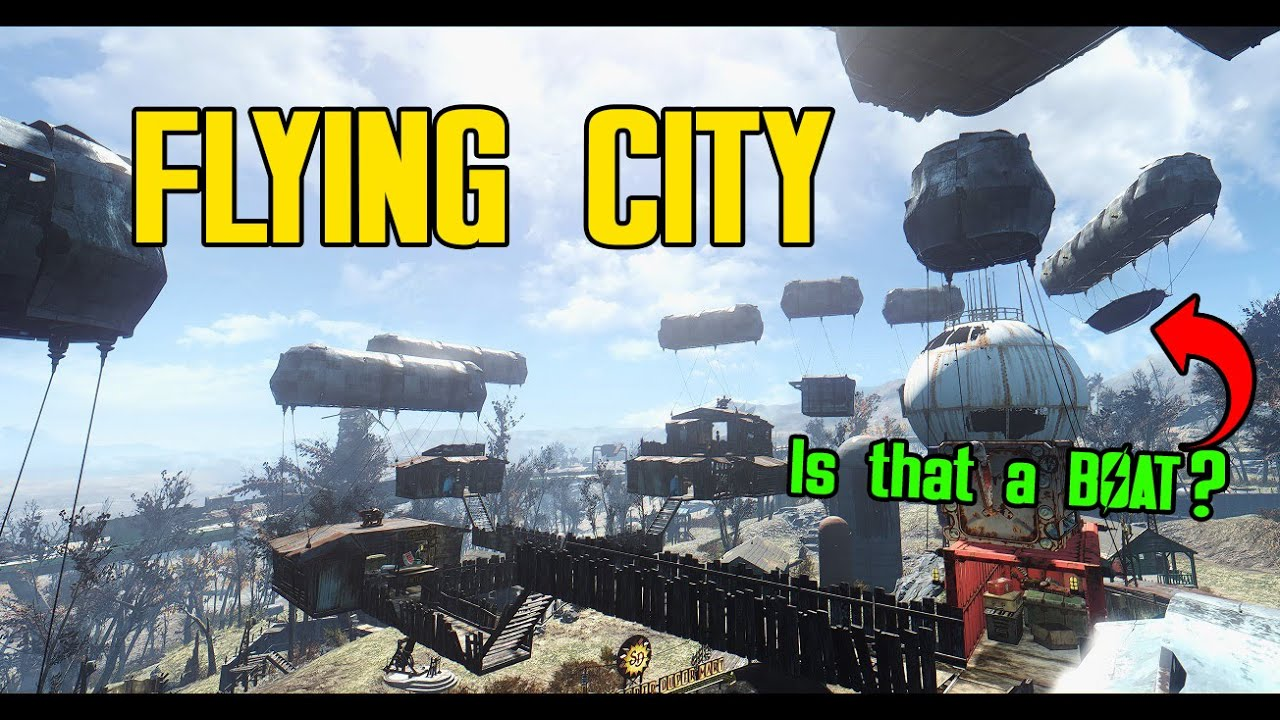 21 9 Fallout 4: Epic Flying City Settlement! Sunshine Tidings