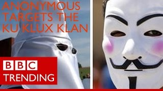 #OperationKKK: Anonymous takes on Ku Klux Klan - BBC Trending