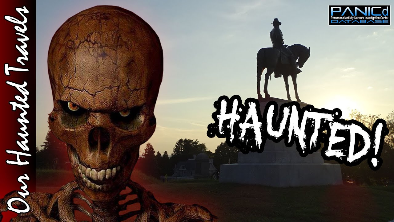 The Haunting of East Cemetery Hill (Gettysburg) by: PANICdVideos - Our Haunted Travels