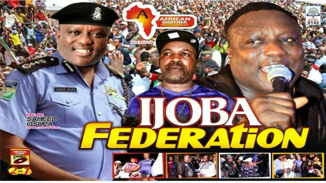 Download SAHEED OSUPA, IJOBA FEDERATION