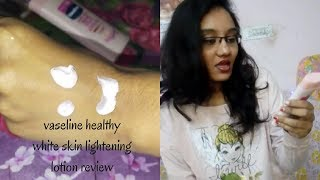 Vaseline healthy white skin lightening lotion review with instant fairness|Budget skincare