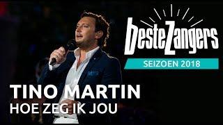 Beste Zangers gemist: Tino Martin zingt 'Hoe zeg ik jou'