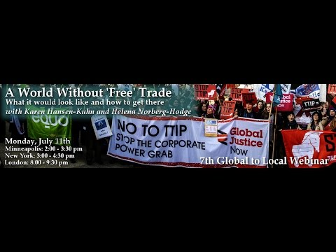 """A World Without 'Free' Trade"" Webinar"