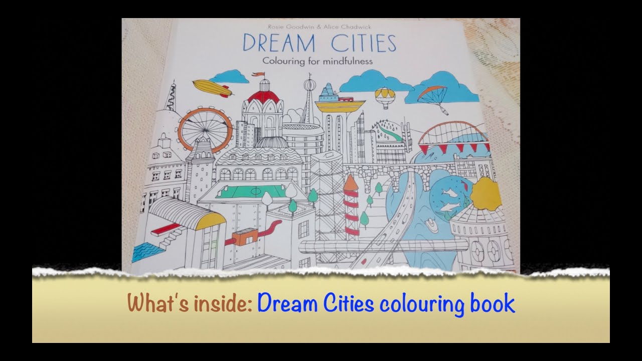 Dream Cities Adult Coloring Book Colouring For Mindfulness