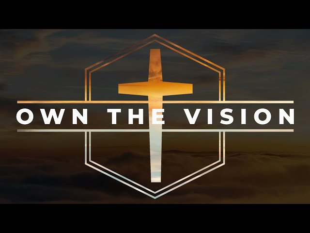 Flagstone Live | Own the Vision pt 2