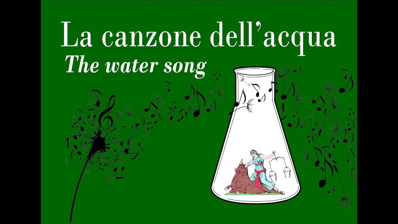 La Canzone Dellacqua The Water Song Youtube